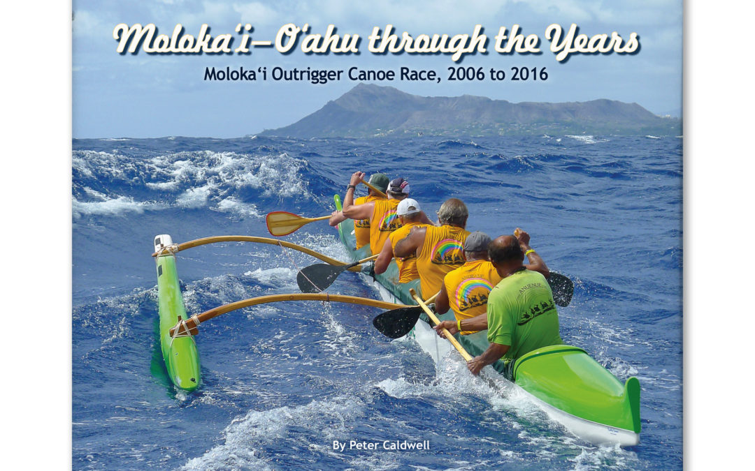 Molokaʻi-Oʻahu Through the Years 2006-2016
